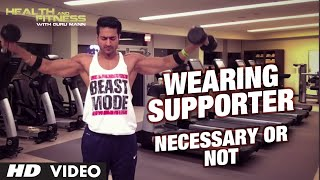Wearing SUPPORTER Necessary or not | Myth Busted by Guru Mann | Health And Fitness