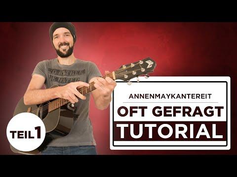 Oft gefragt - AnnenMayKantereit - Gitarre lernen - Teil 1