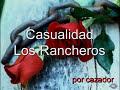 Casualidad Los Rancheros