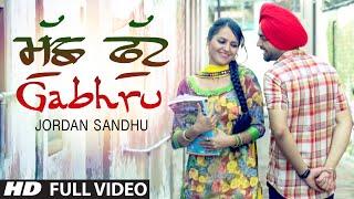 34 Jordan Sandhu 34 Muchh Phut Gabhru Audio Bunty Bains Desi Crew New Punjabi Song 2015