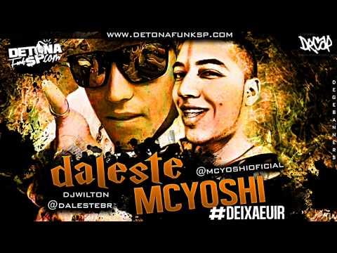 MC Daleste e MC Yoshi - Deixa eu ir ♪ (Prod. DJ Wilton) Música nova 2013