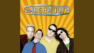 Smash Mouth - Hold You High