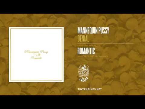 Mannequin Pussy - Denial