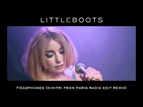 Little Boots - Headphones (Dimitri From Paris Radio Edit Remix)