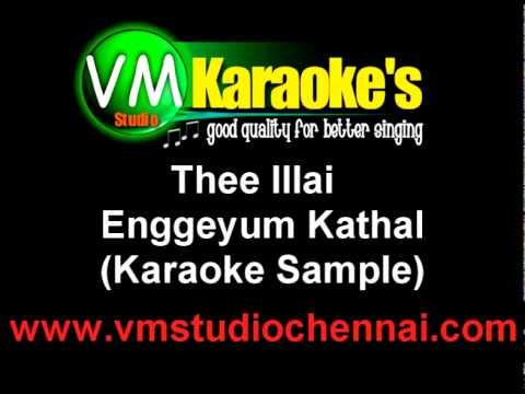 Engeyum Kadhal - Thee Illai Tamil Karaoke video