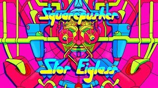 Squarepusher • 'Stor Eiglass' • YouTube 360