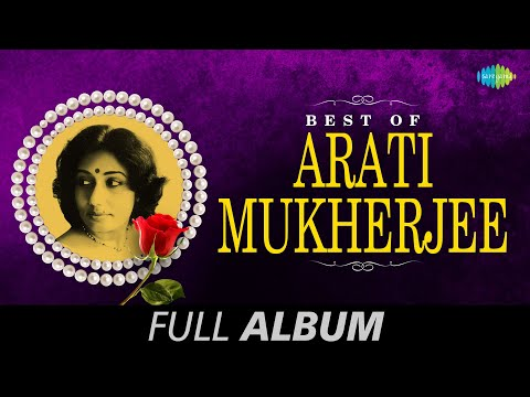 Best Of Arati Mukherjee | Bengali Movie Songs Jukebox | Arati Mukherjee Songs video