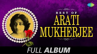 Best of Arati Mukherjee | Bengali Movie Songs Jukebox | Arati Mukherjee Songs