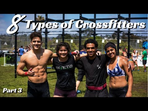 8 Types of Crossfitters | Part 3