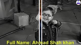 Cute Ahmad Shah Lifestyle  Biography  Age  Family  Education  Income  Home  Car  Pathan Ka Bacha