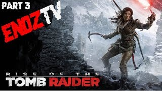 Lets Stream - Rise of the Tomb Raider - Part 3