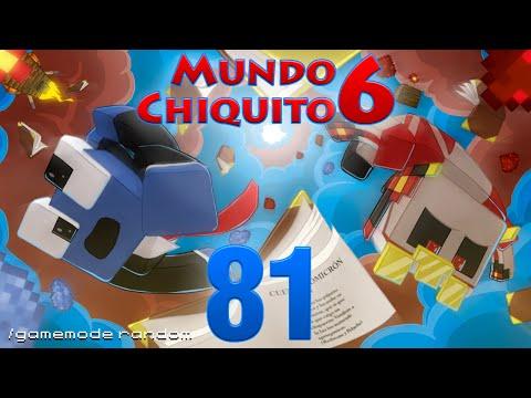 Mundo Chiquito 6 - Ep 81 - Agujeros, Tancredos y Tambores