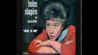 Watch Helen Shapiro Woe Is Me video