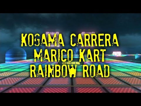 KoGaMa Carrera Mario Kart Rainbow Road