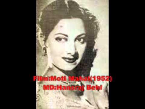 Film Moti Mahal(1952) Jab teri Meri Meri Teri AIk Marzi Singer...