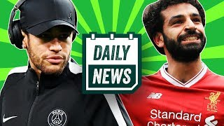 TRANSFER NEWS: Neymar told to LEAVE PSG, PFA winner Salah to Real Madrid + FA Cup Final ► Daily News