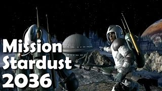 Mission Stardust (2036)