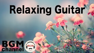 Relaxing Guitar: Easy Listening Ambient Music - Elevator Music for Meditation, Relaxation