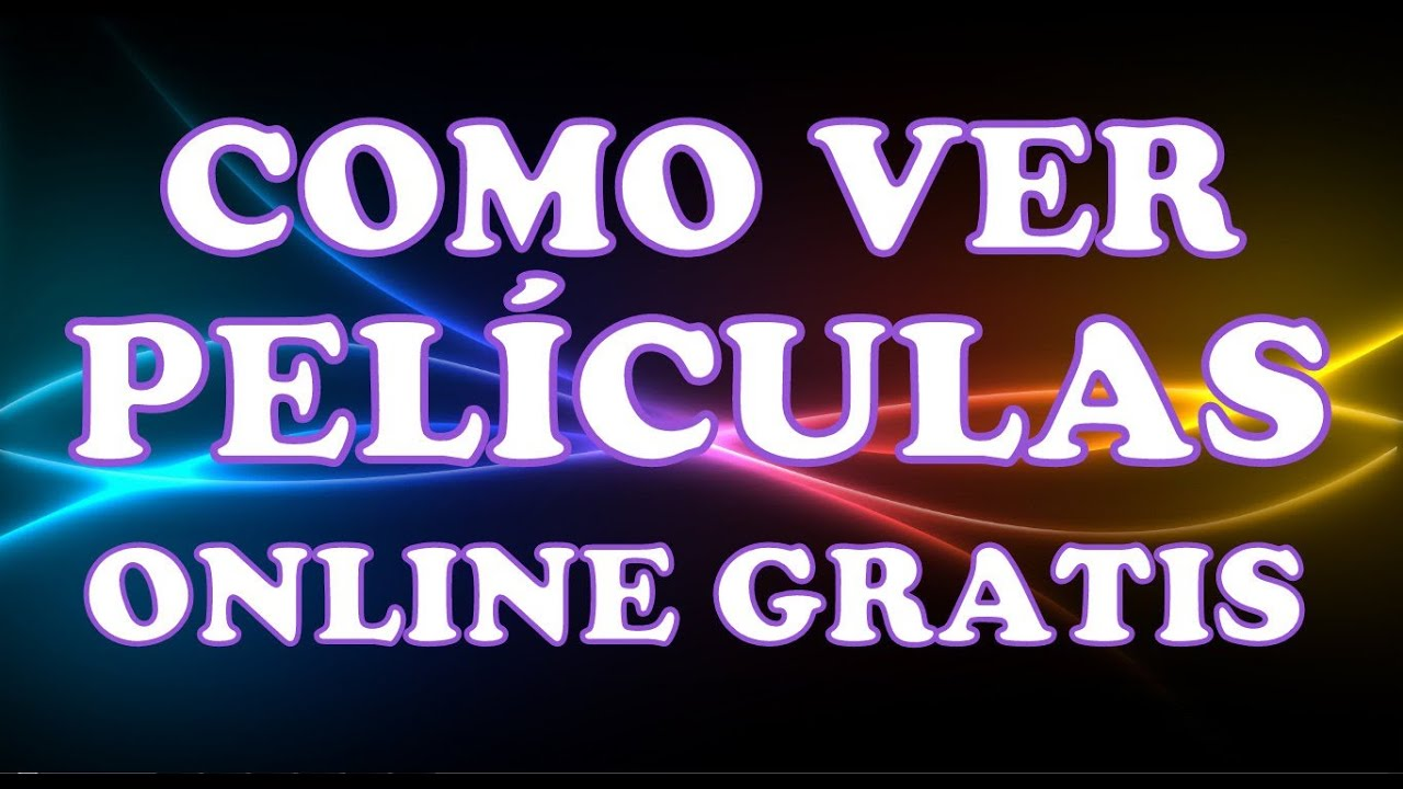 video de pelicula gratis: