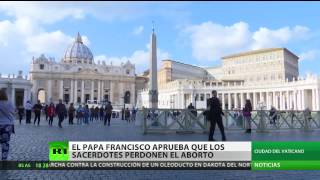 Papa Francisco Absolucion del Aborto y quita de la Excomunion