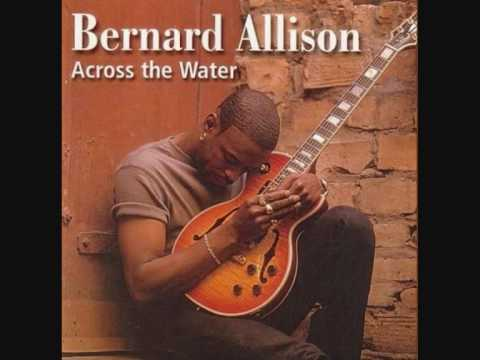 Bernard Allison - Feels kinda funny