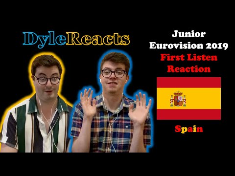 Junior Eurovision 2019 - Spain - REACTION #DyleReacts