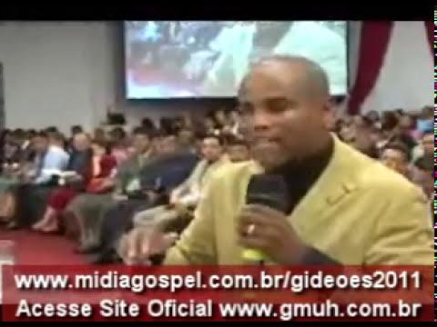 Pr Lorinaldo Miranda no Gideões 2011 - 27/04/2011 - Pregação: A Roda Gigante de DEUS 01/07