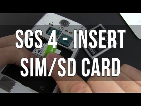 How to insert/remove the SIM card and micro SD card on the Samsung Galaxy S4