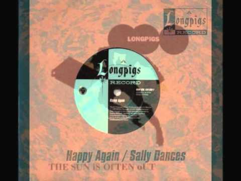 LONGPIGS Happy Again.wmv