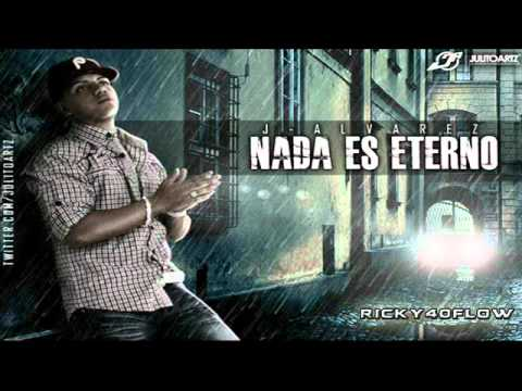 J Alvarez - Nada Es Eterno (Oficial Letra) ►NEW ® Romantic◄ Music Videos