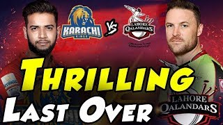 Thrilling last Over Changed Into Super Over   Karachi Kings Vs Lahore Qalandars   HBL PSL 2018
