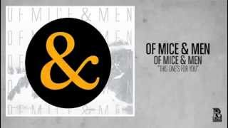 Watch Of Mice & Men This One