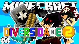 ESCAPEI DA MORTE! - Diversidade 2: Minecraft #4