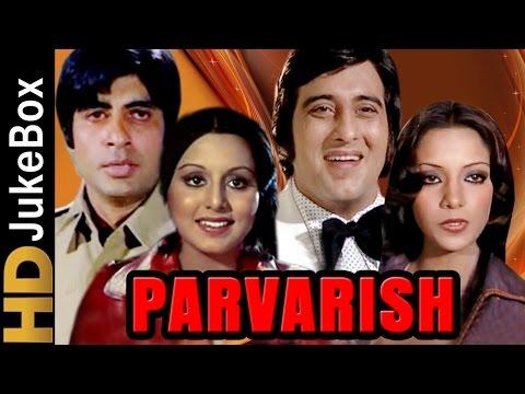 Parvarish (1977) | Full Video Songs Jukebox | Amitabh Bachchan, Vinod Khanna, Shabana Azmi