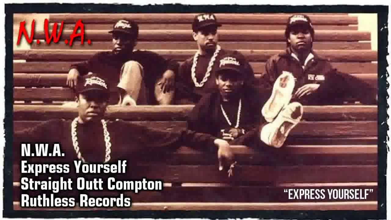 Express Yourself Nwa N W A quot Express Yourself quot