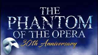 The Phantom of the Opera 30th anniversary   Act II AUDIO ONLY