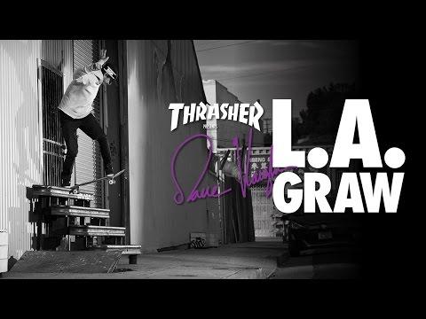 DGK - Dane Vaughn LA Graw Part