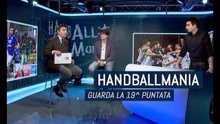 HandballMania - 19^ puntata [1 febbraio]