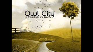 Watch Owl City Honey And The Bee video