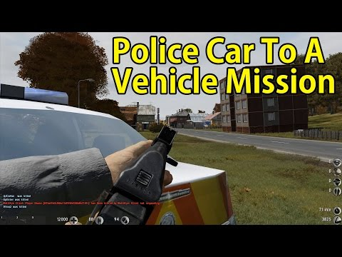 Police Car To A Vehicle Mission -  Dayz Arma II Epoch Highlights