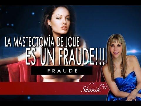 UN FRAUDE LA MASTECTOMÍA DE ANGELINA JOLIE!!! Shanik Tv