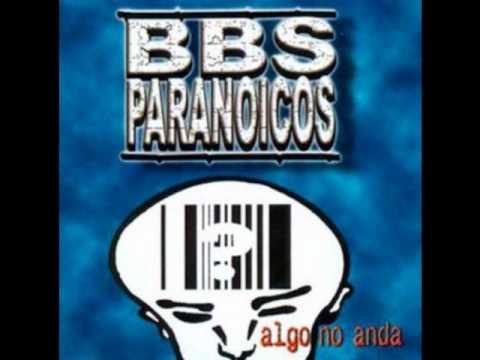 Bbs Paranoicos - Sangre En Las Manos
