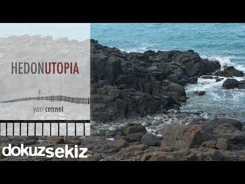 Hedonutopia - Yarı Cennet (Full Albüm)