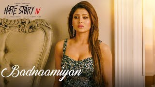 Badnaamiyan () | Hate Story IV | Urvashi Rautela | Karan Wahi | Armaan Malik