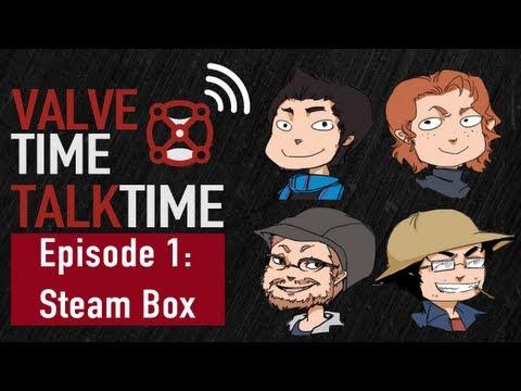 ValveTime TalkTime - Episode 1: SteamBox