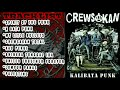 FULL ALBUM CREWSAKAN