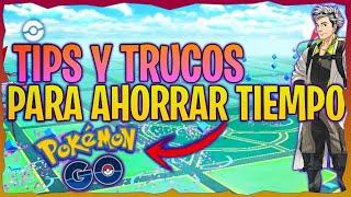 TIPS & TRUCOS PARA AHORRAR MUCHO TIEMPO EN POKEMON GO !! - Pokemon Go
