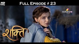 Shakti  - Full Episode 23 - With English Subtitles