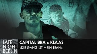 Capital Bra X Klaas - Die Gang ist mein Team | Musikvideo | Late Night Berlin | ProSieben