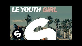 Le Youth - Girl (Original Mix)